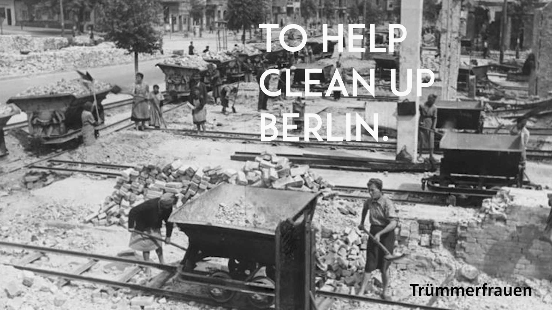 Trummerfrauen clean up