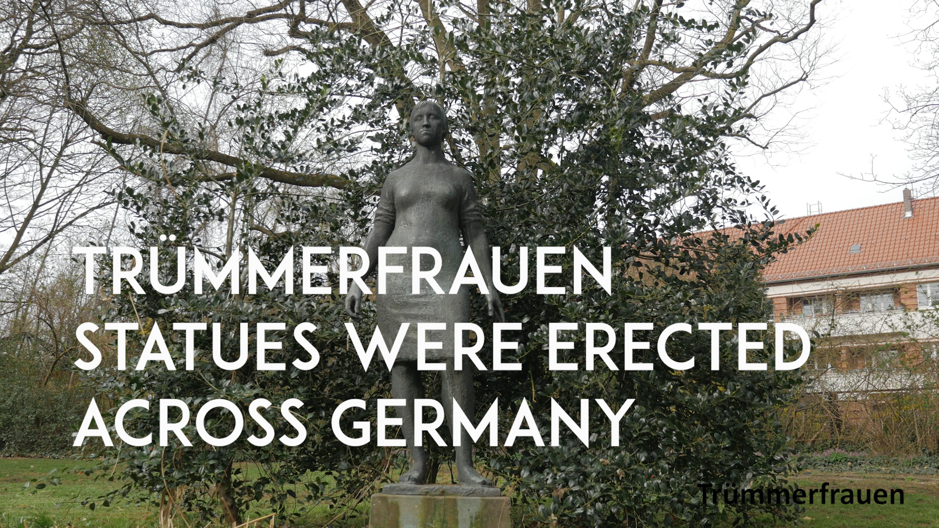 Trummerfrauen erected